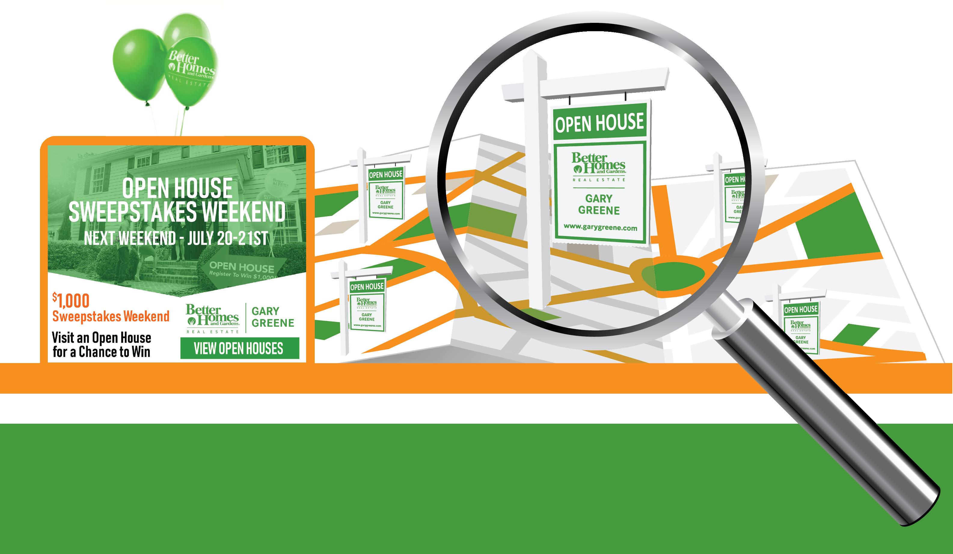 Gary Greene Open House Sweepstakes Weekend